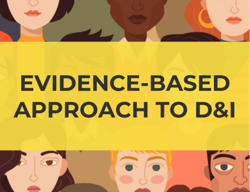 Evidence-Based Approach to Diversity & Inclusion
