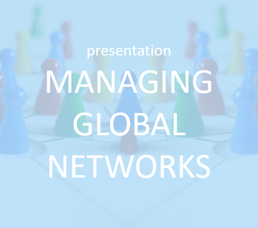 Presentation - Managing Global Networks