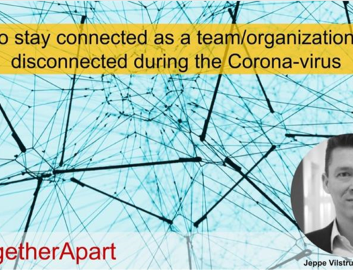 How to stay connected as a team while disconnected during the Corona-virus