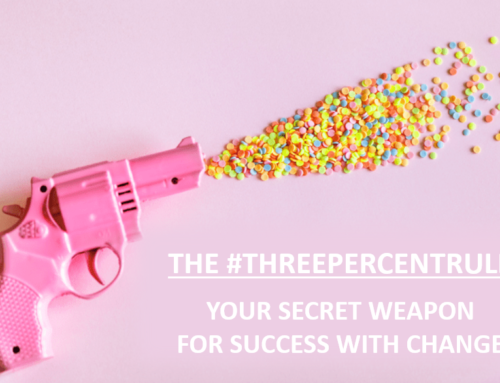 The Three Percent Rule – Your secret weapon for success with change