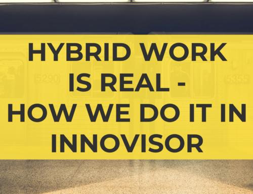 Hybrid Work is Real – How we do it in Innovisor